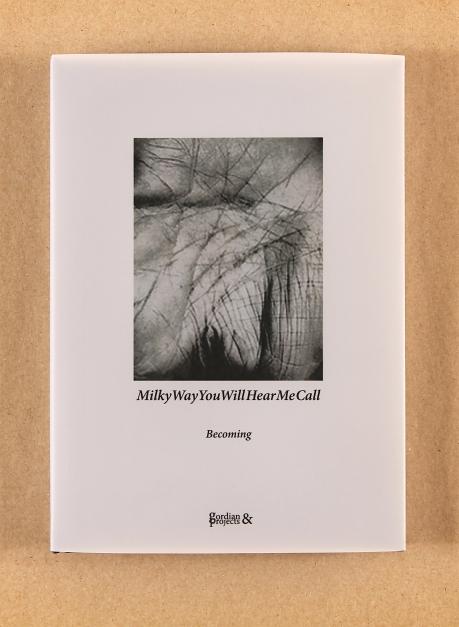 MilkyWayYouWillHearMeCall (2017) by unit Bodor, Emma Bolland & Tom Rodgers